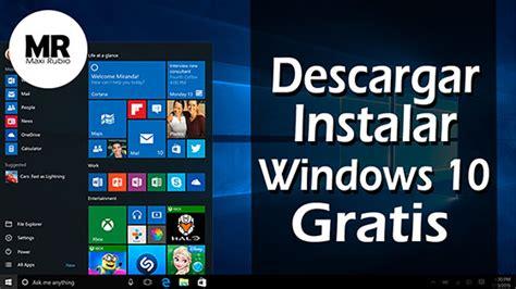 tutorial como descargar windows 10 gratis como actualizar a windows 10 ahora mismo sin esperar