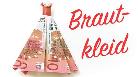 hochzeitskleid aus geld falten hochzeit geschenk basteln hochzeitskleid aus geld falten