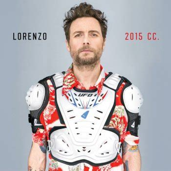 jovanotti 2015 cc testi testi lorenzo 2015 cc jovanotti testi canzoni mtv