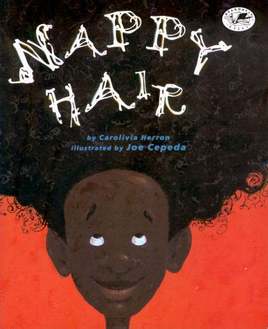 my hair is my skin is black books nappy hair by carolivia herron kawzmik world
