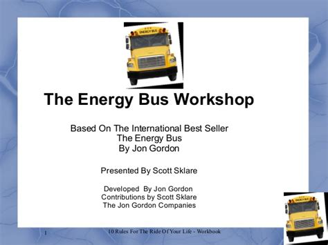 the energy bus 10 the energy bus workshop