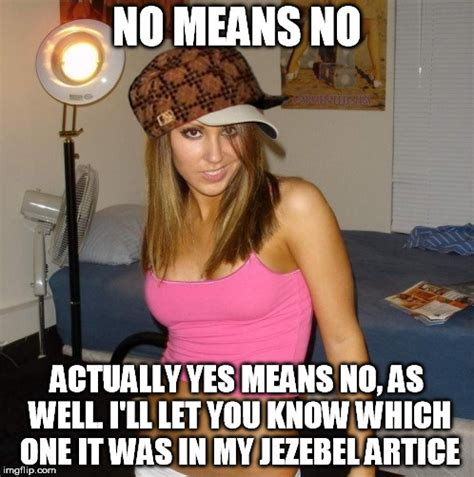 Stacey Meme - scumbag stacey imgflip