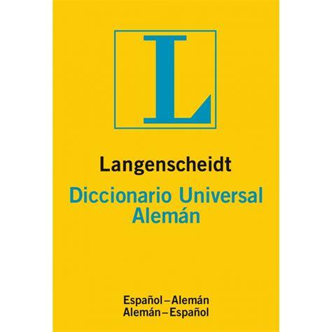 libro langenscheidt diccionario moderno alemn langenscheidt diccionario universal aleman espiral libros