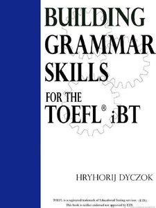 Buku Toefl Grammar Guide Book For Beginners 2 Vz building grammar skills for toefl ibt free ebooks