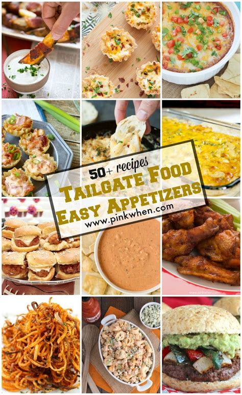 50 easy appetizers and tailgate food ideas