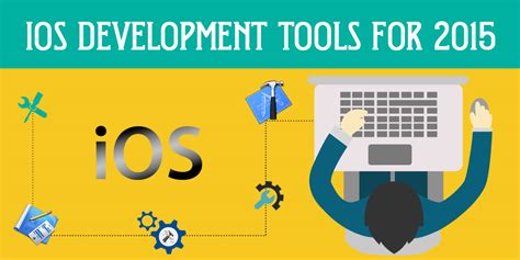 mobile software development tools top 8 ios development tools for 2015
