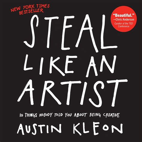 the passionate maker steal like an artist