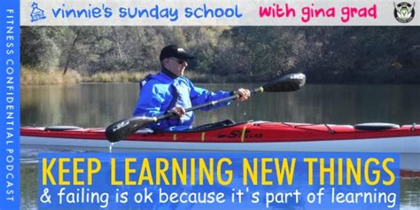 keep learning new things keep learning new things episode 994 vinnie tortorich