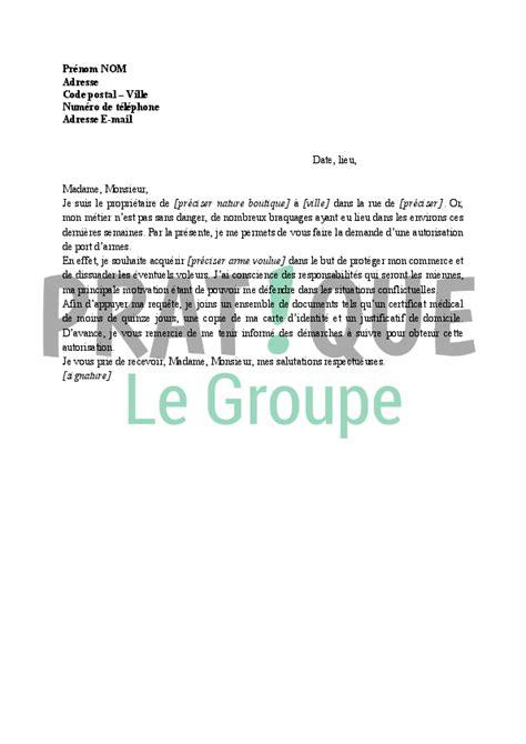 Exemple De Lettre De Demande D Autorisation D Absence Lettre Demande D Autorisation De Port D Arme Pour Un Commer 231 Ant Pratique Fr