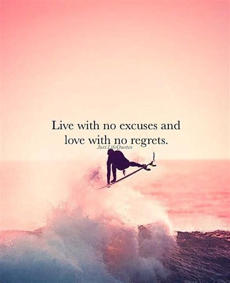 live your with no regrets books live with no excuses and with no regrets pictures