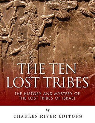 black and a forgotten history books the ten lost tribes the history and mystery of the lost