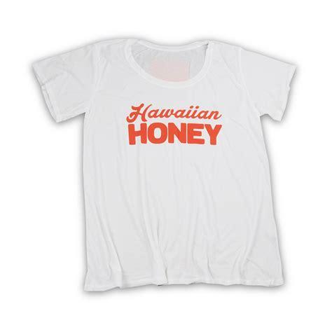 Honey T Shirt hawaiian honey t shirt for hawaiian