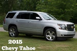 2015 tahoe colors review of the all new 2015 chevy tahoe