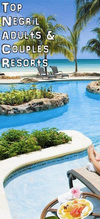 best all inclusive resorts for couples 25 best ideas about couples resorts on all