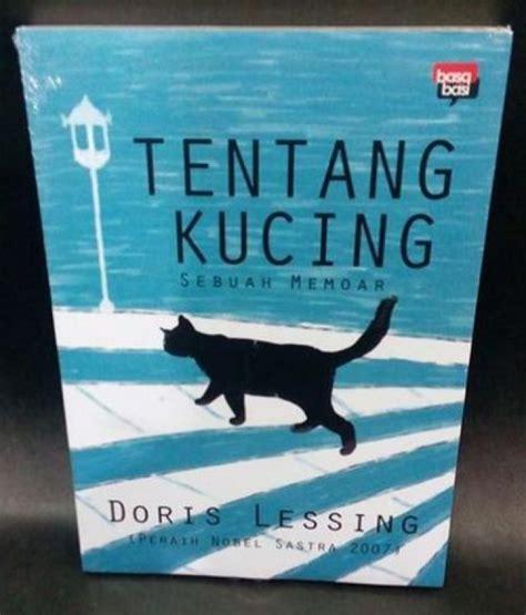Tentang Kucing Sebuah Memoar Doris Lessing bukukita tentang kucing sebuah memoar