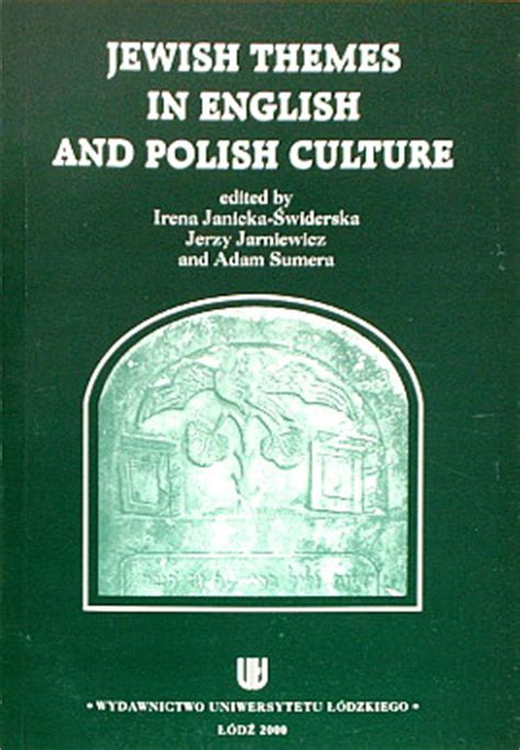 themes in holocaust literature jewish themes in english and polish culture ł 243 dź wyd uł