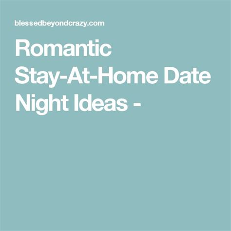 1000 ideas about home dates on