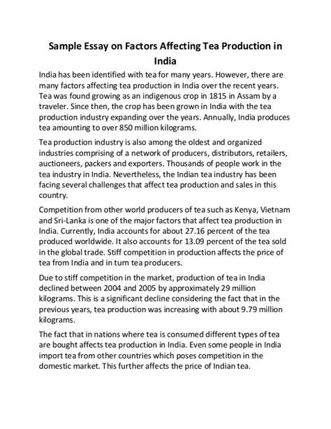 Process Of Tea Essay by Sle Essay On Factors Affecting Tea Production In India