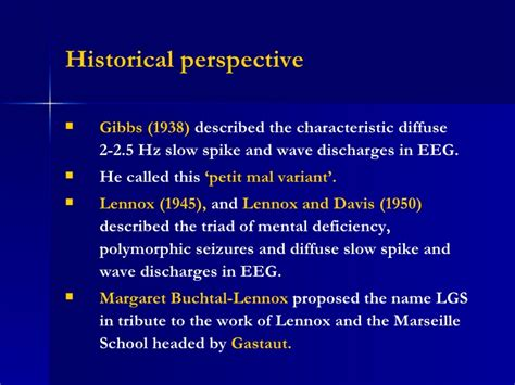 historic meaning definition and natural history of lennox gastaut syndrome
