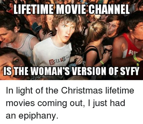 i just had an epiphany 25 best memes about lifetime lifetime memes