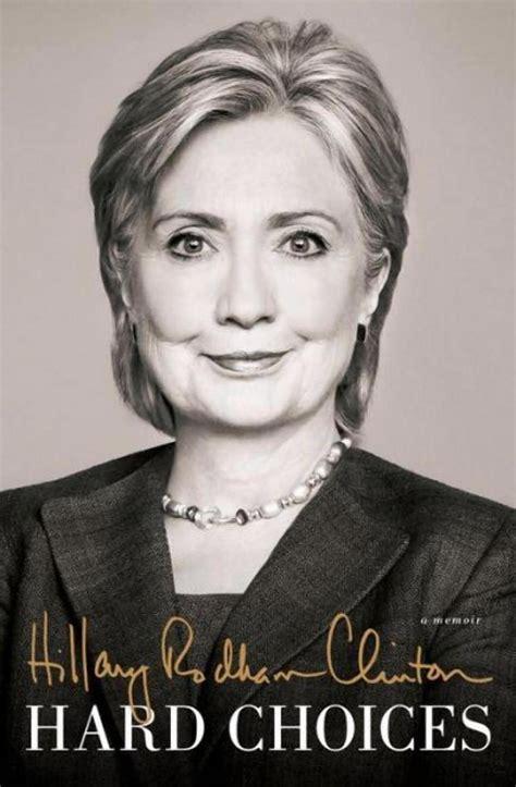 Hillary Clinton Biography Hard Choices | profiles in caution hard choices by hillary clinton