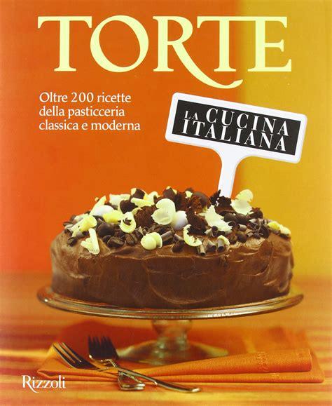 rivista cucina italiana ricette della rivista la cucina italiana ricette