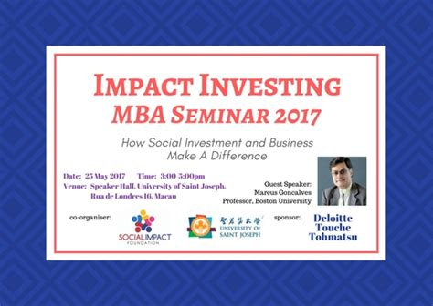 Mba Events 2017 by Impact Investing Mba Seminar 2017 Usj
