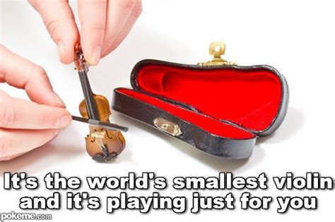 Smallest Violin Meme - pokeme meme generator find and create memes