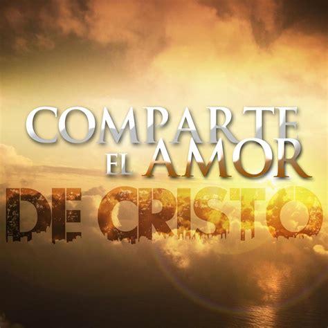 imagenes de jesus amor imagenes del amor de cristo