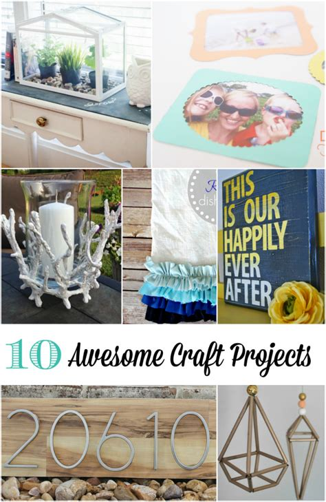 awesome craft projects 10 awesome craft projects to make this week