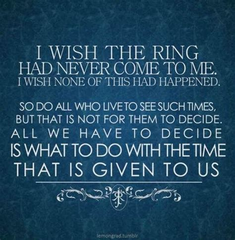 best favorite lord of the rings quotes or would you pin by freeman on middle earth el