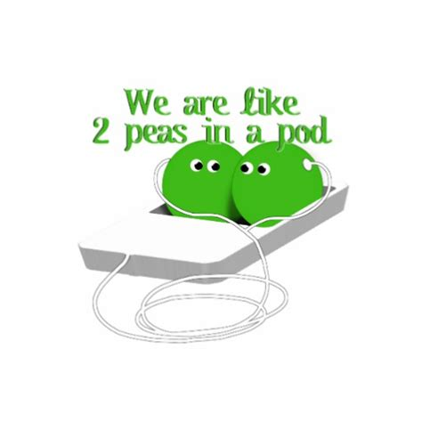 Two Peas In A Pod Meme - we are like two peas in a pod zazzle