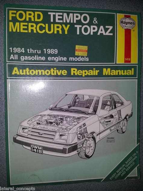 hayes auto repair manual 1989 mercury topaz engine control purchase haynes manual 1418 ford tempo mercury topaz 1984 1989 all gasoline engines