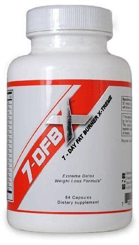 Detox Diet Pills Side Effects by 7dfbx 7 Day Burner X Treme Detox Weight