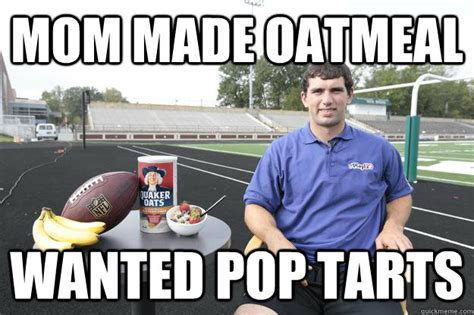 Andrew Luck Memes - mom made oatmeal wanted pop tarts disappointed andrew