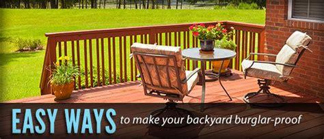 easy ways to make your backyard burglar proof bhsc