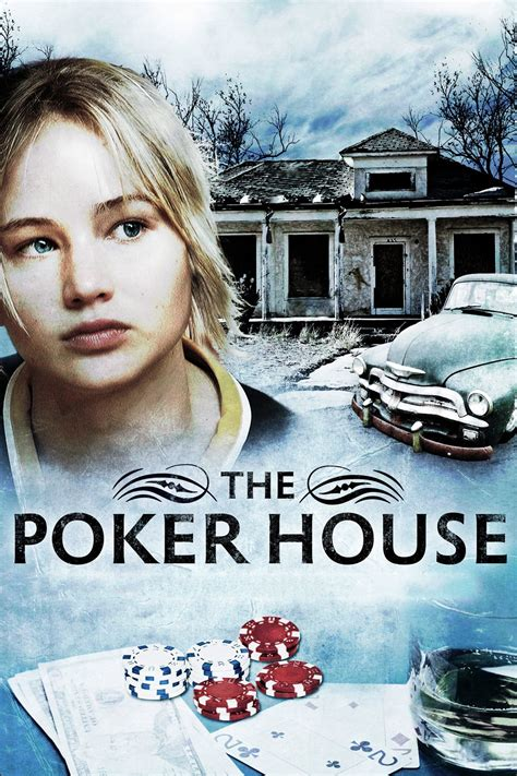 the poker house the poker house 2008 ke stažen 237 filmbaze