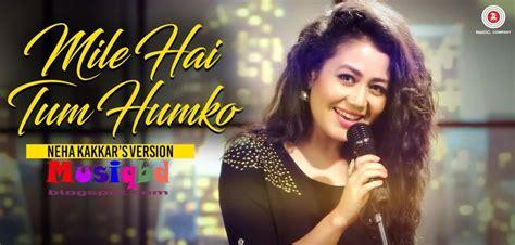 Wedding Song Neha Kakkar by 51 Best Songs Images On Songs