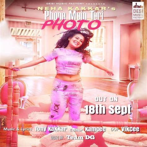 download mp3 free photograph phone mein teri photo neha kakkar mp3 song download mr jatt