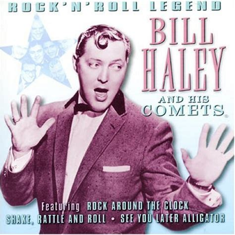The Saints Rock N Roll Lyrics Bill Haley His Comets