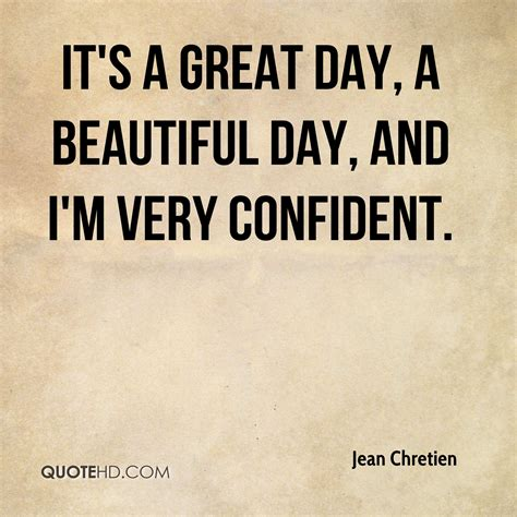 s day pretty reference its a great day quotes