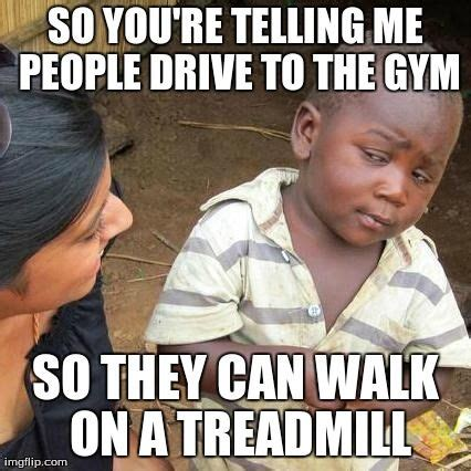 Treadmill Meme - third world skeptical kid funny the way it is pinterest
