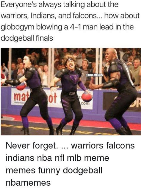 Dodgeball Memes - 25 best memes about dodgeball dodgeball memes
