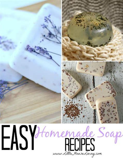 Easy Handmade Soap Recipes - easy soap recipes house living