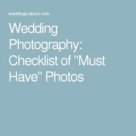 Wedding Checklist Must Haves by Best 25 Wedding Photography Checklist Ideas On