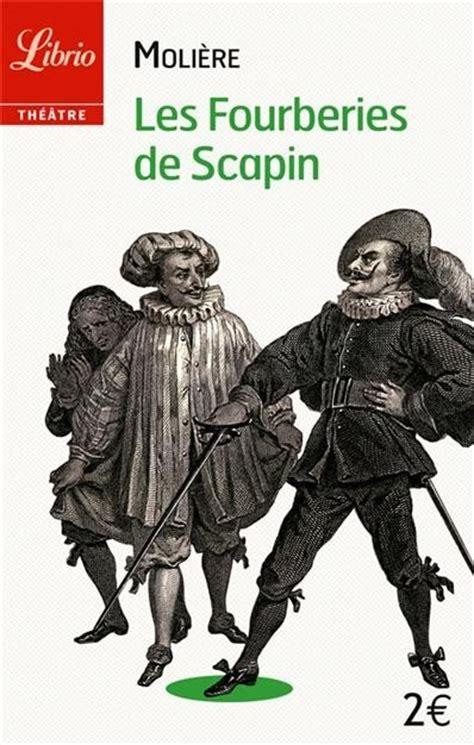 les fourberies de scapin 2070449998 les fourberies de scapin livraddict