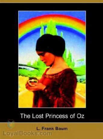 Raymond Frank Baum The Lost Princess Of Oz the lost princess of oz by l frank baum free at loyal books
