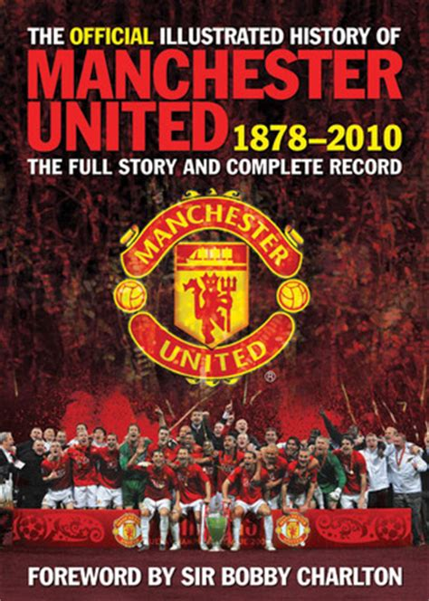 official illustrated history  manchester united