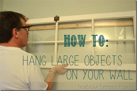 how to hang large pictures without using nails the how to hang large objects on a wall harbour breeze home