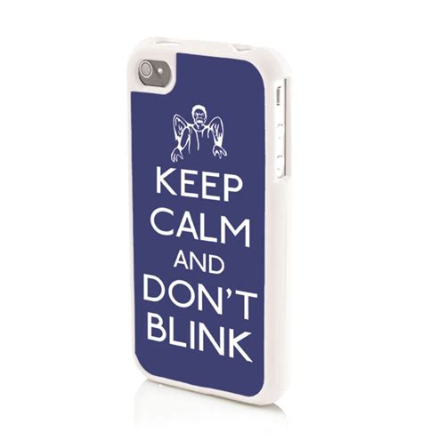 keep calm and don t blink iphone 4 4s phone